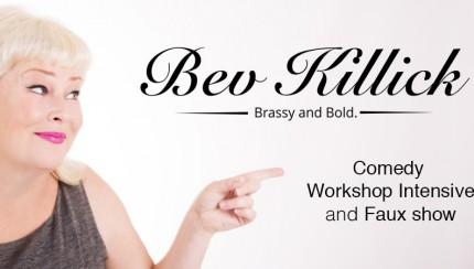 Bev Killick Comedy Workshop