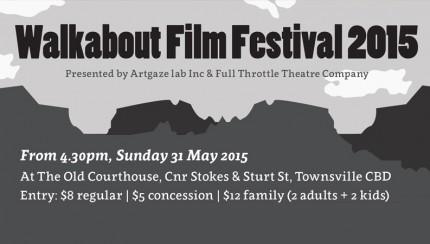 Walkabout Film Festival 2015