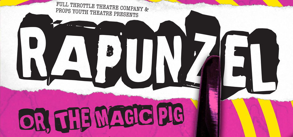 Rapunzel or, The Magic Pig at Full Throttle