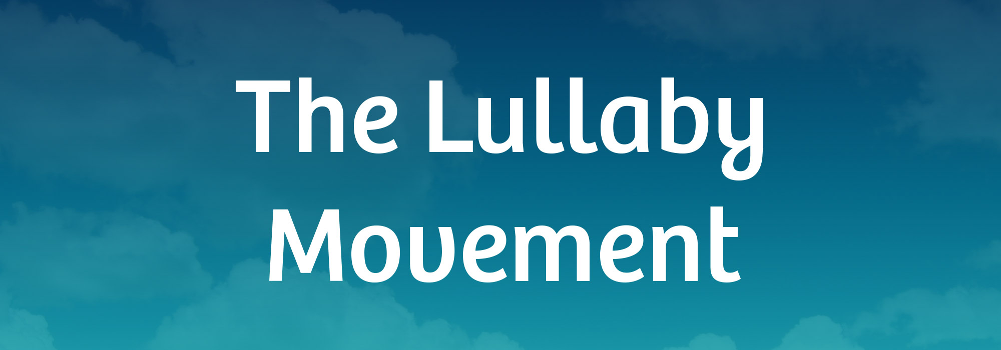 The Lullaby Movement