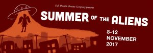 Summer of Aliens - Full Throttle Theatre Production