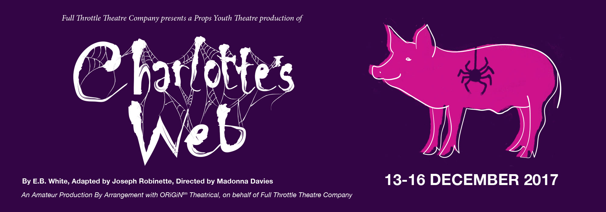Charlotte's Web  - Full Throttle Theatre production