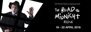 Full Throttle Theatre Company presents: The Road to Midnight: Redux - 18-22 April 2018