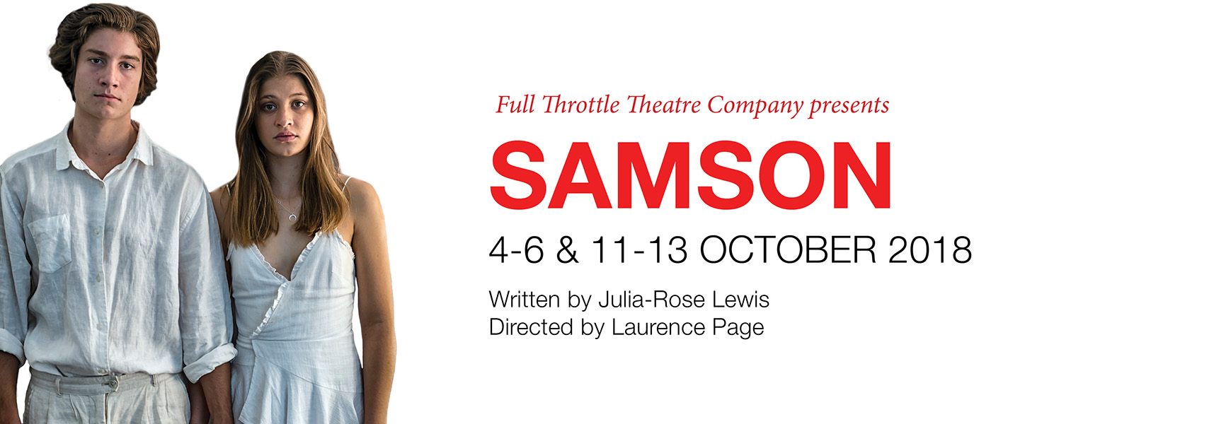 Full Throttle Theatre Company presents: Samson - 4-6 & 11-13 October 2018