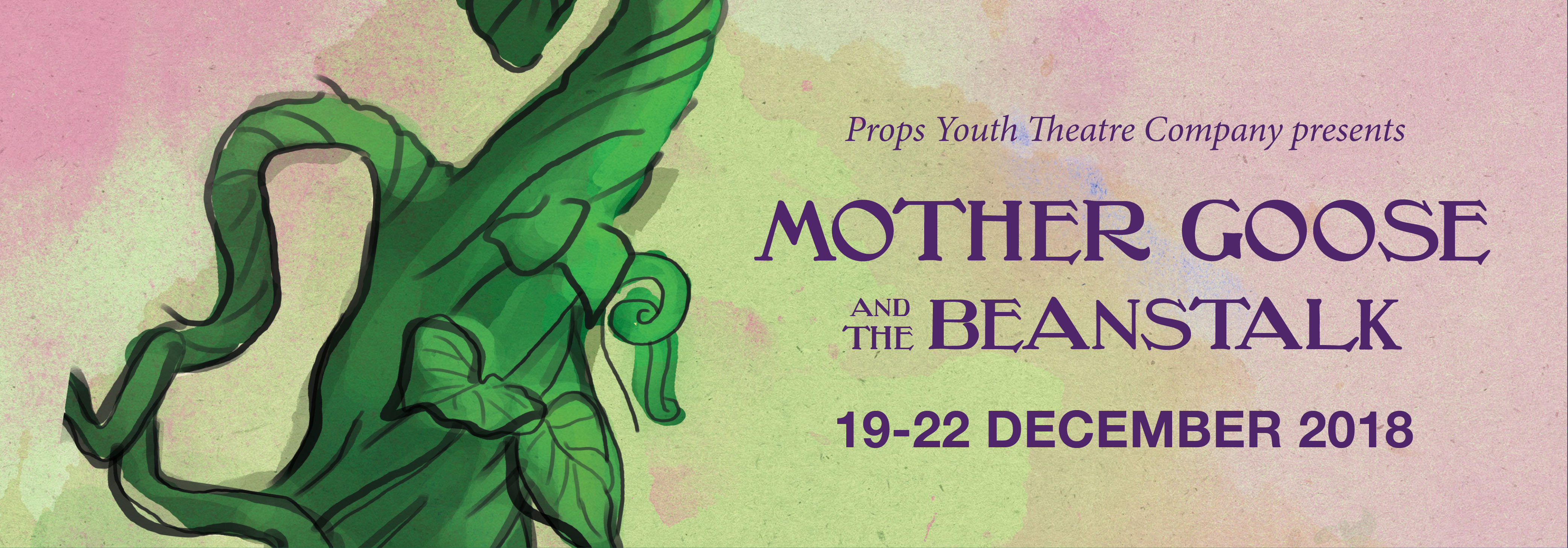 Full Throttle Theatre Company presents: Mother Goose and the Beanstalk - 9-15 December 2018