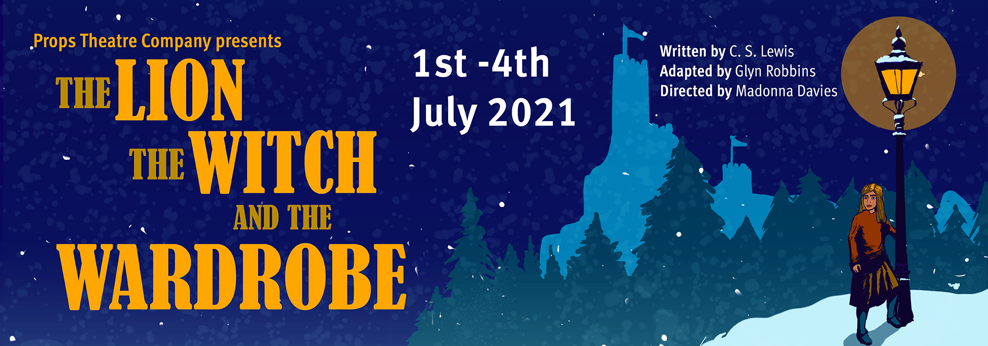 The Lion the witch and the wardrobe by Full Throttle Theatre - 1st-4th July 2021